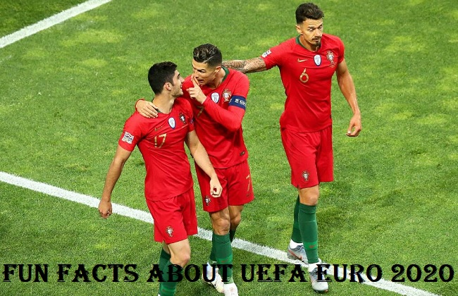 Fun Facts about UEFA EURO 2020