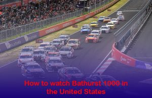 watch Bathurst 1000 in the United States